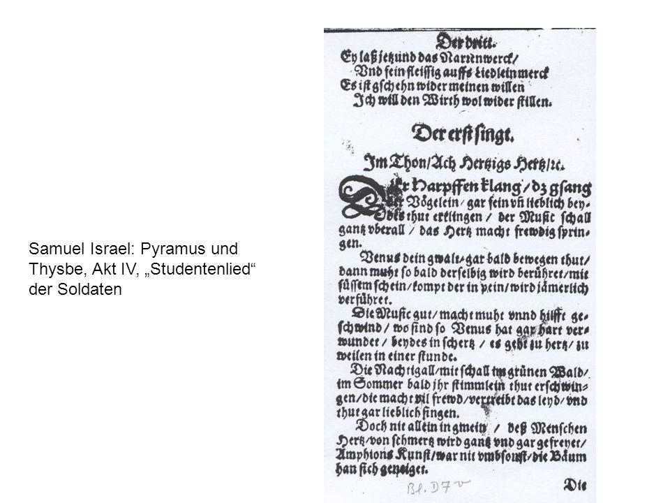 Samuel Israel: Pyramus und Thysbe, Akt IV, Studentenlied der Soldaten