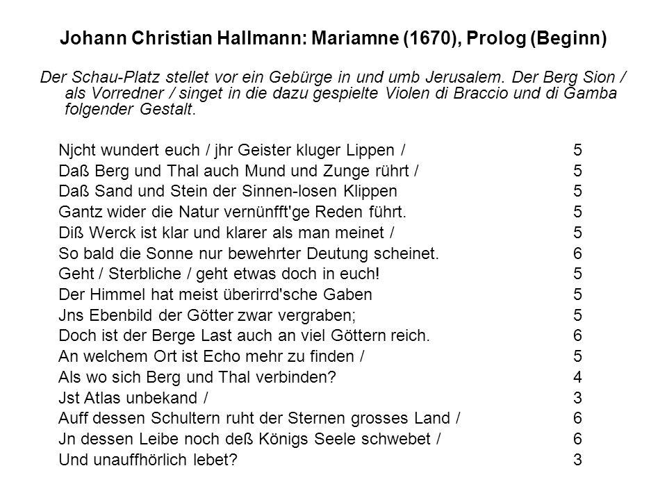 Johann Christian Hallmann: Mariamne (1670), Prolog (Beginn) Der Schau-Platz stellet vor ein Gebürge in und umb Jerusalem. Der Berg Sion / als Vorredne