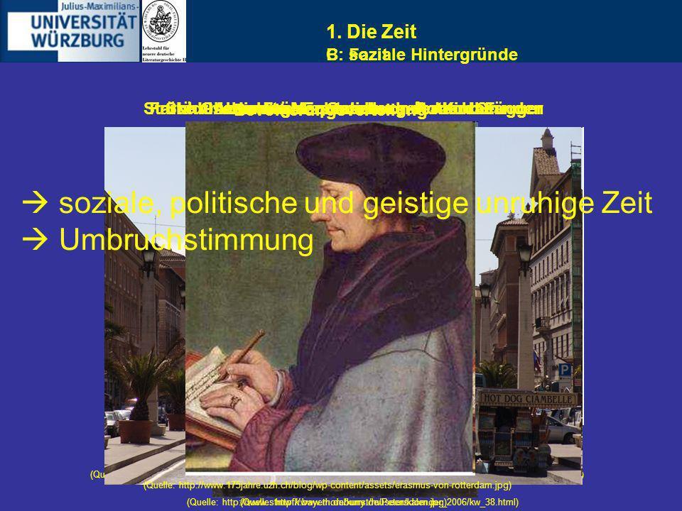 1. Die Zeit B: soziale Hintergründe Starke Gliederung der Gesellschaft nach Ständen (Quelle: http://germanhistorydocs.ghi-dc.org/images/30028945_Symbo