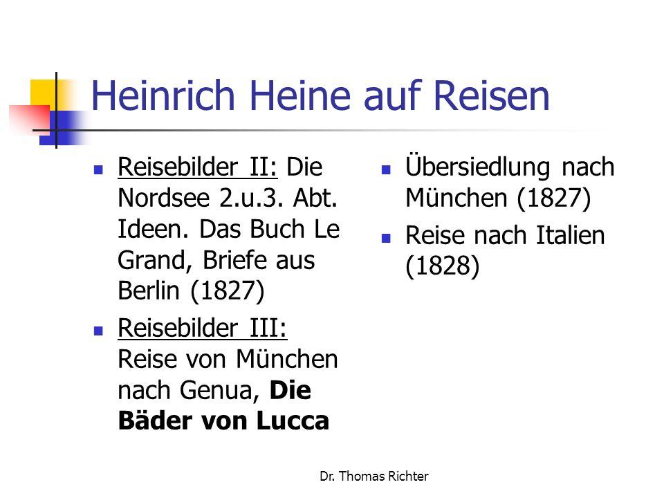 Dr.Thomas Richter Heinrich Heine auf Reisen Reisebilder II: Die Nordsee 2.u.3.