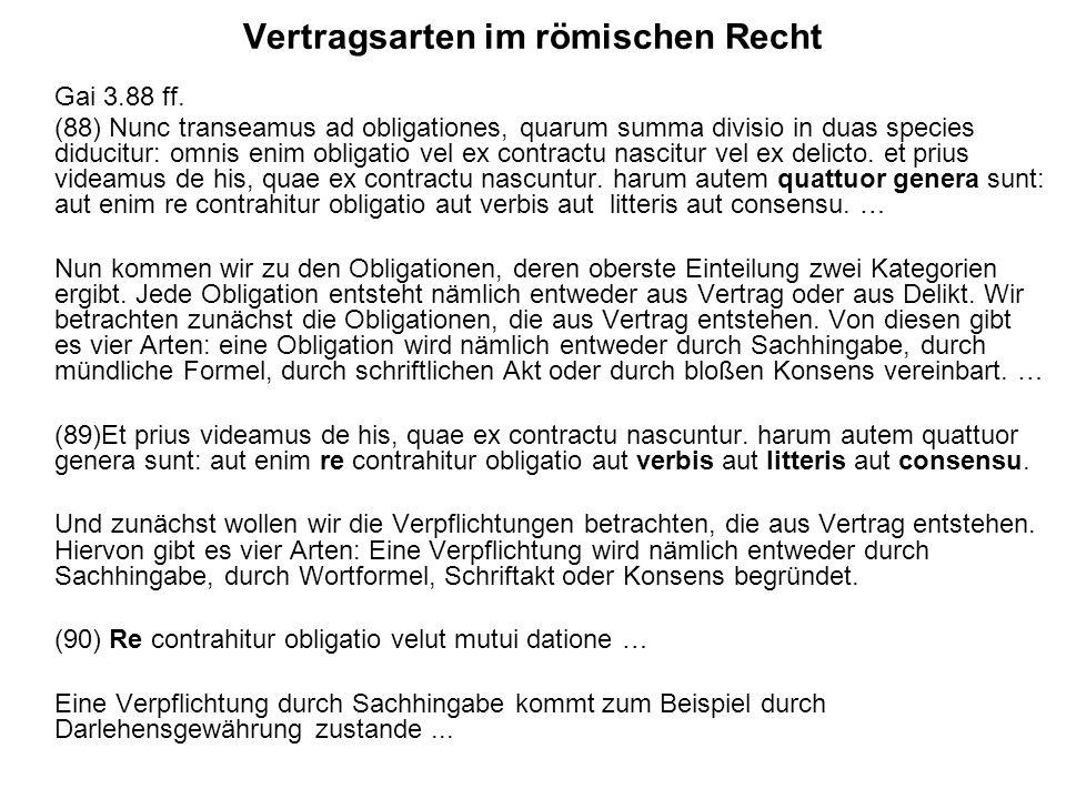 Vertragsarten im römischen Recht Gai 3.88 ff.