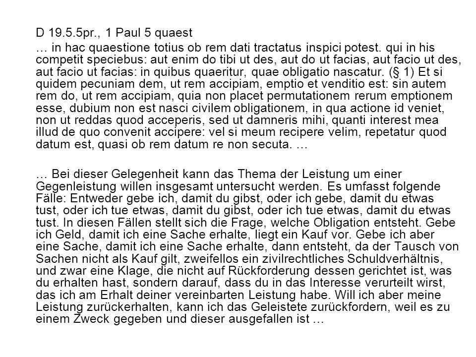 D 19.5.5pr., 1 Paul 5 quaest … in hac quaestione totius ob rem dati tractatus inspici potest.