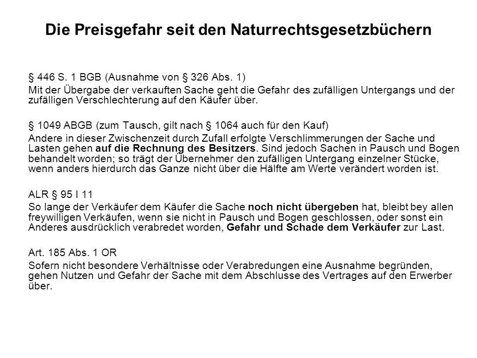 Die Preisgefahr seit den Naturrechtsgesetzbüchern § 446 S.
