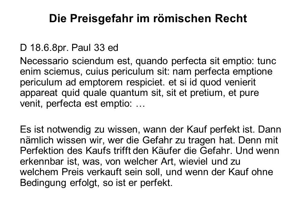 Die Preisgefahr im römischen Recht D 18.6.8pr.