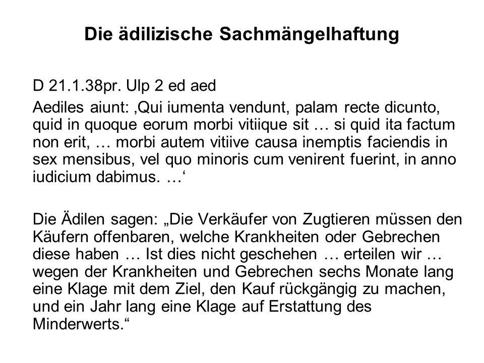 Die ädilizische Sachmängelhaftung D 21.1.38pr.