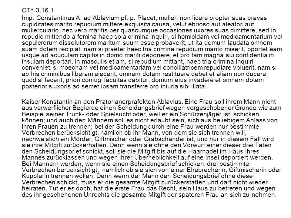 CTh 3.16.1 Imp.Constantinus A. ad Ablavium pf. p.