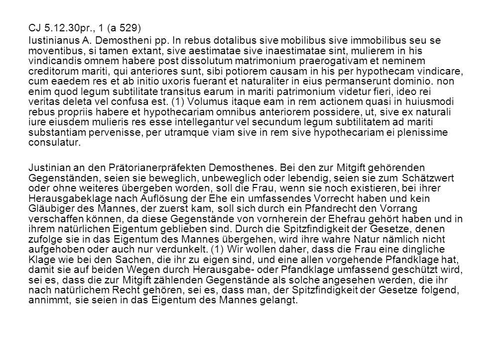 CJ 5.12.30pr., 1 (a 529) Iustinianus A.Demostheni pp.