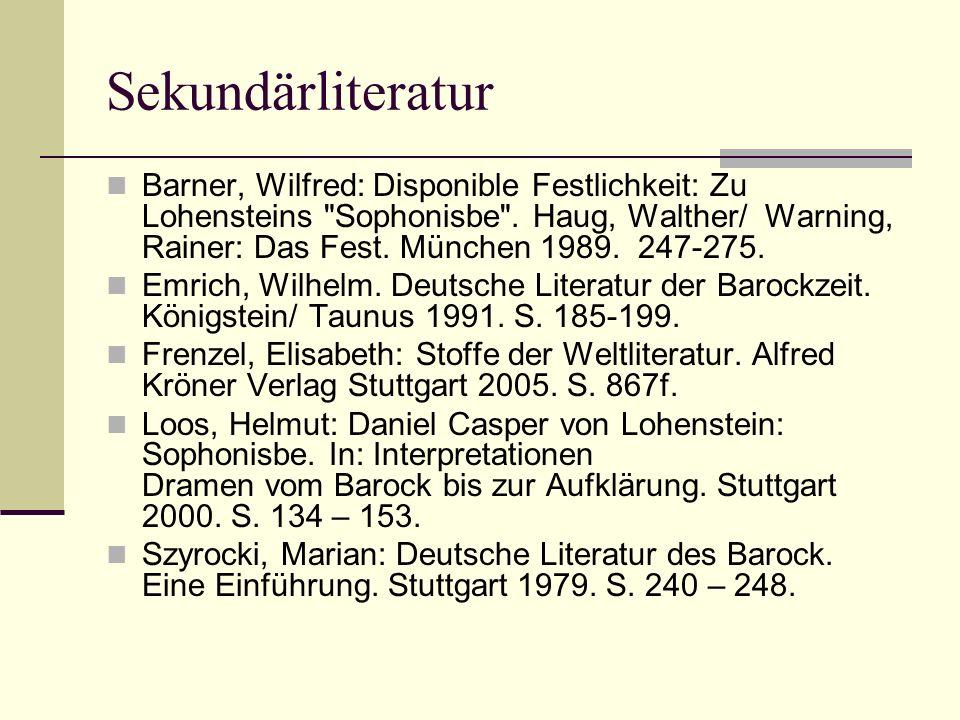 Sekundärliteratur Barner, Wilfred: Disponible Festlichkeit: Zu Lohensteins