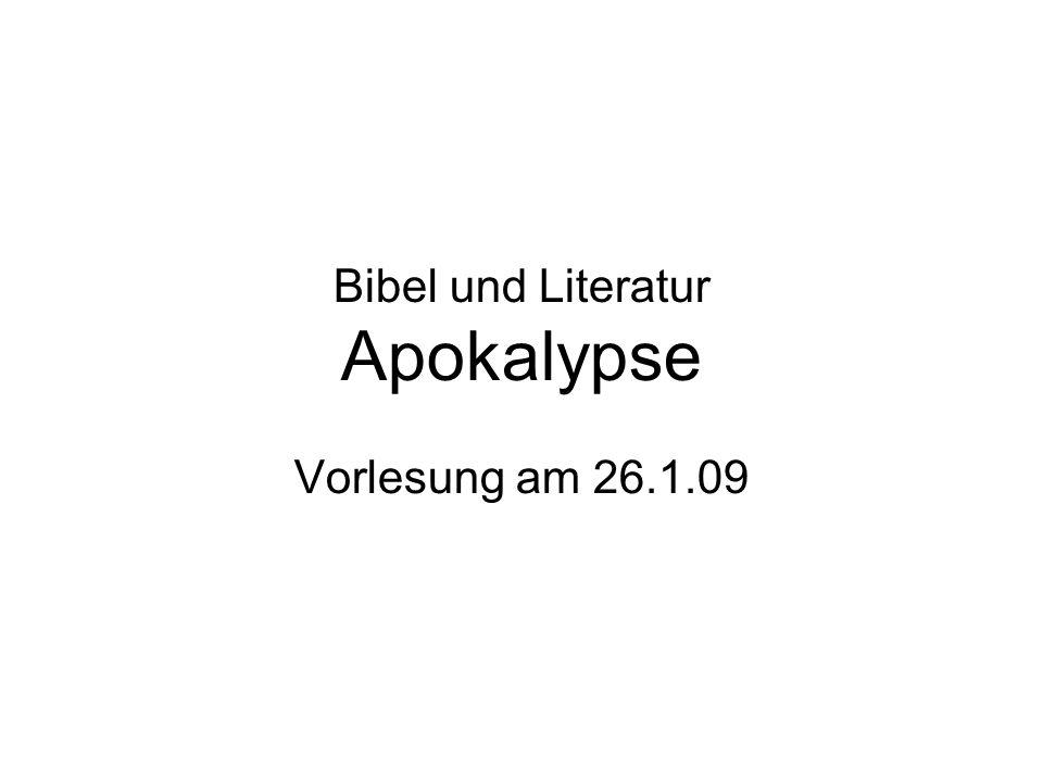 Bibel und Literatur Apokalypse Vorlesung am 26.1.09