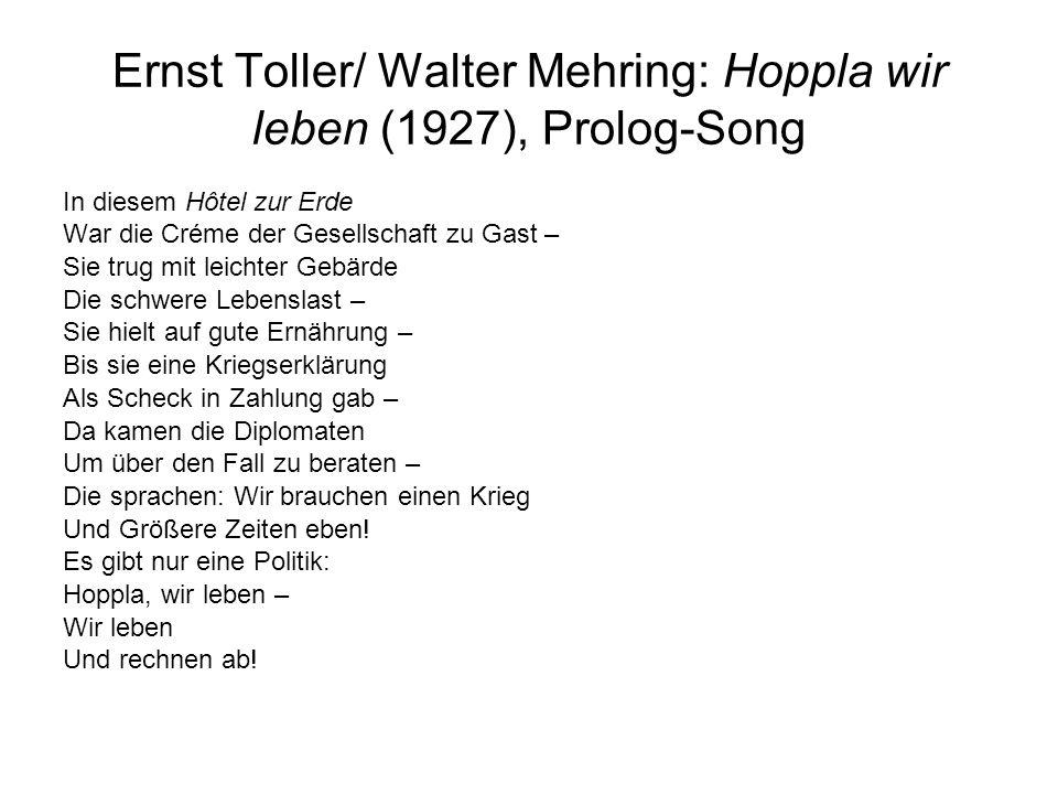 Ernst Toller/ Walter Mehring: Hoppla wir leben (1927), Prolog-Song In diesem Hôtel zur Erde War die Créme der Gesellschaft zu Gast – Sie trug mit leic