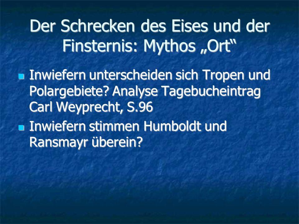 Der Schrecken des Eises und der Finsternis: Mythos Ort Inwiefern unterscheiden sich Tropen und Polargebiete.