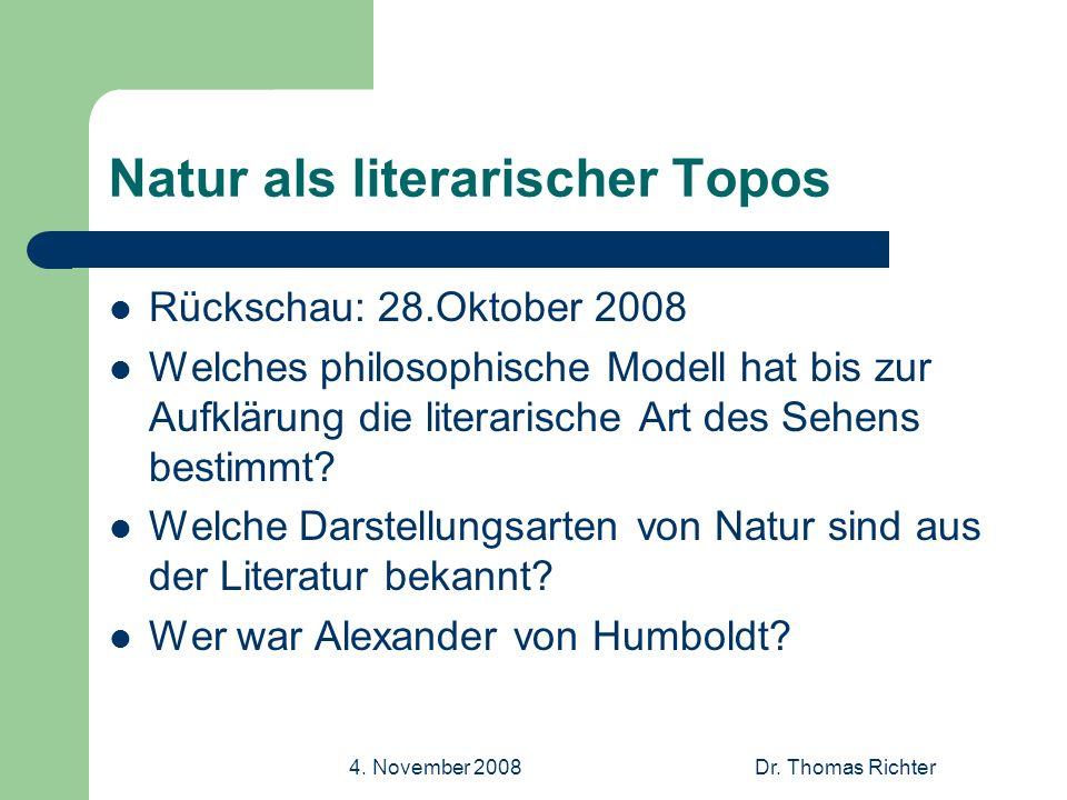 4.November 2008Dr. Thomas Richter Natur als Lustort Welche Jahreszeiten.