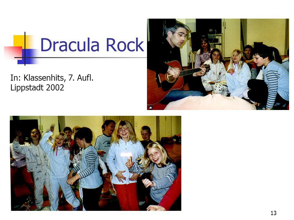 13 Dracula Rock In: Klassenhits, 7. Aufl. Lippstadt 2002