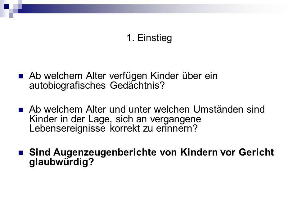 Gliederung 1.Einstieg 2. Grundlagen und Begriffserläuterungen 3.