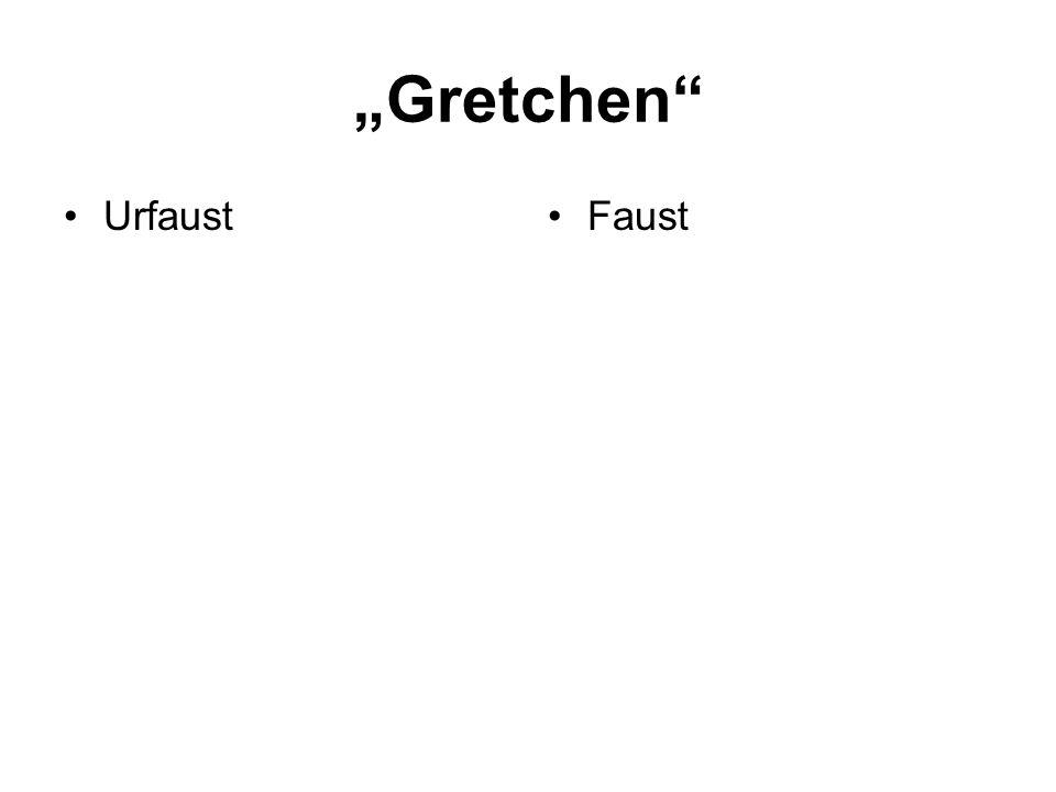 Gretchen UrfaustFaust