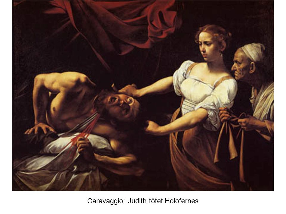 Caravaggio: Judith tötet Holofernes