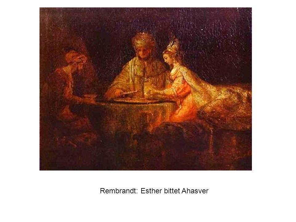 Rembrandt: Esther bittet Ahasver