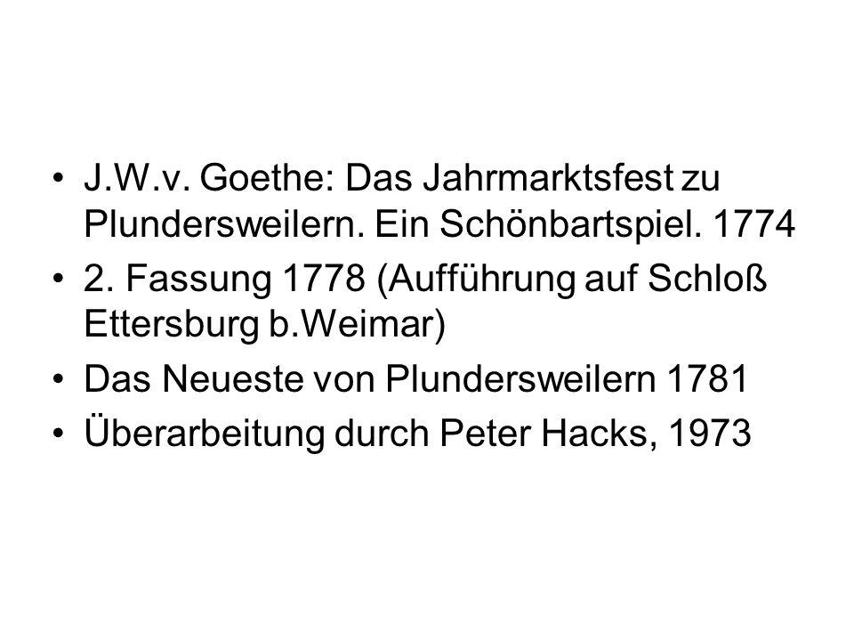 J.W.v. Goethe: Das Jahrmarktsfest zu Plundersweilern.