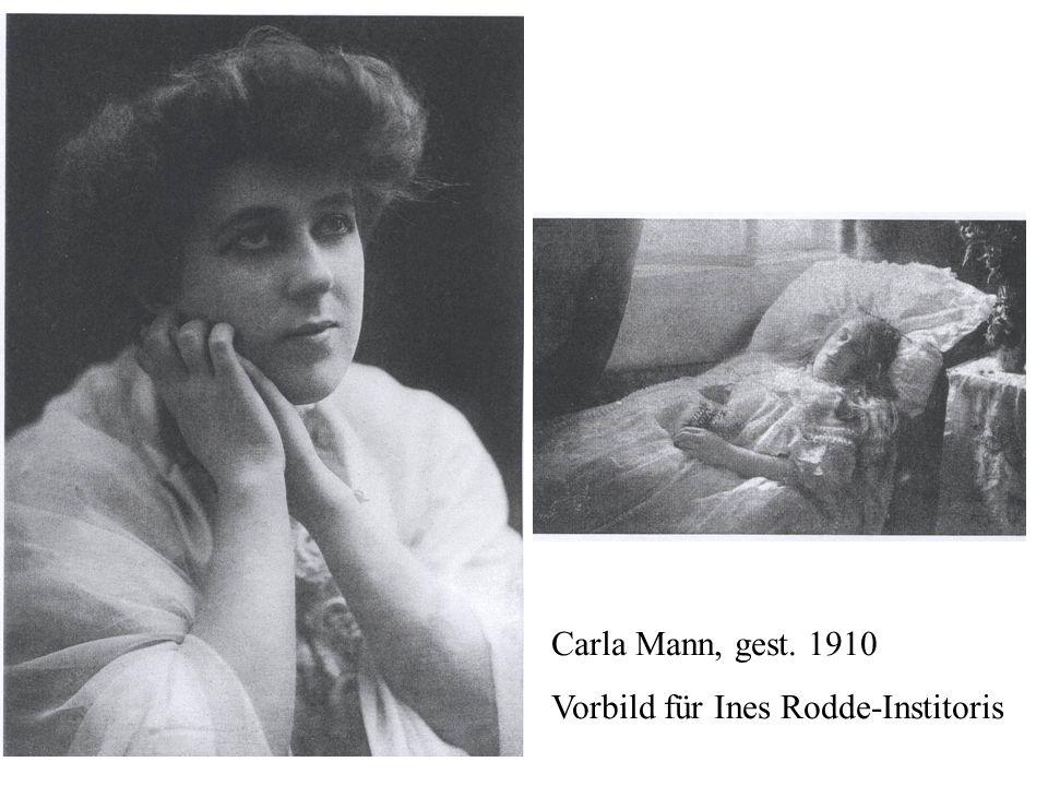 Carla Mann, gest. 1910 Vorbild für Ines Rodde-Institoris