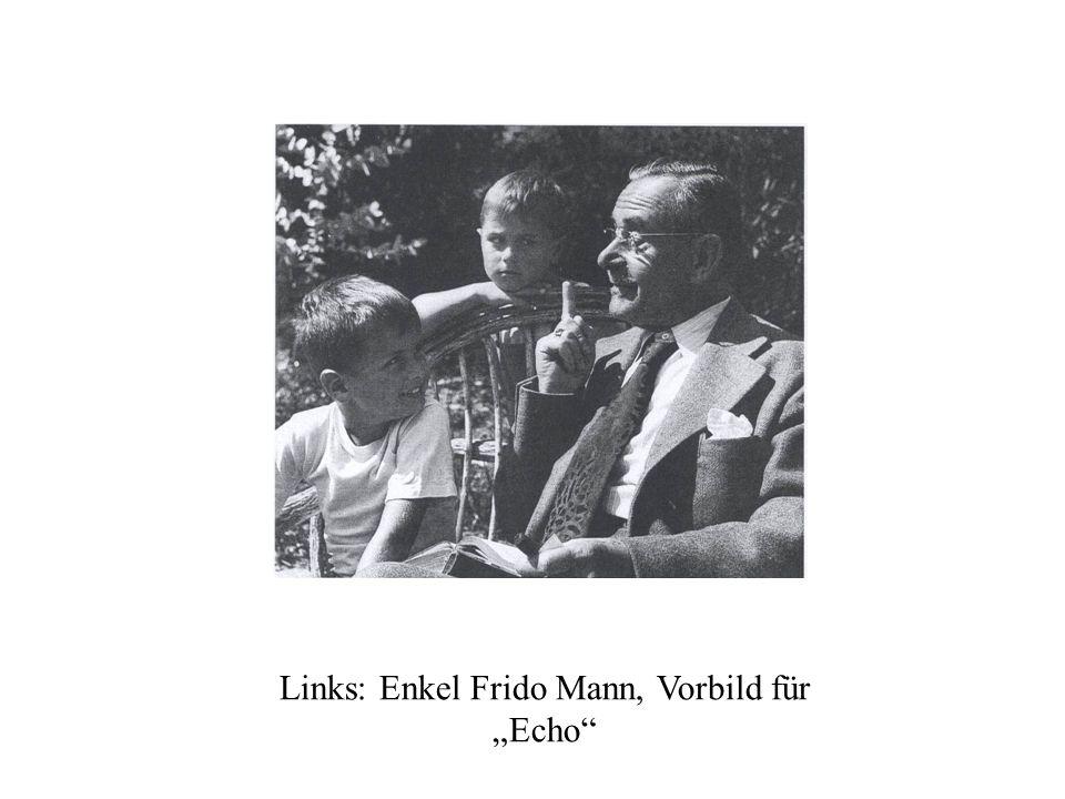 Links: Enkel Frido Mann, Vorbild für Echo