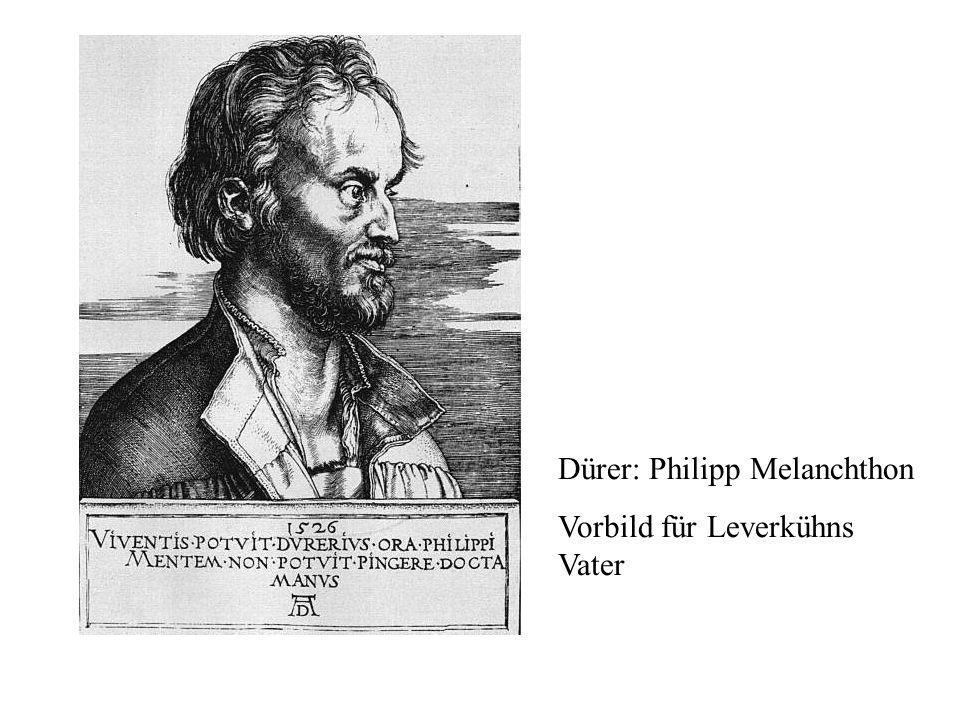 Dürer: Philipp Melanchthon Vorbild für Leverkühns Vater