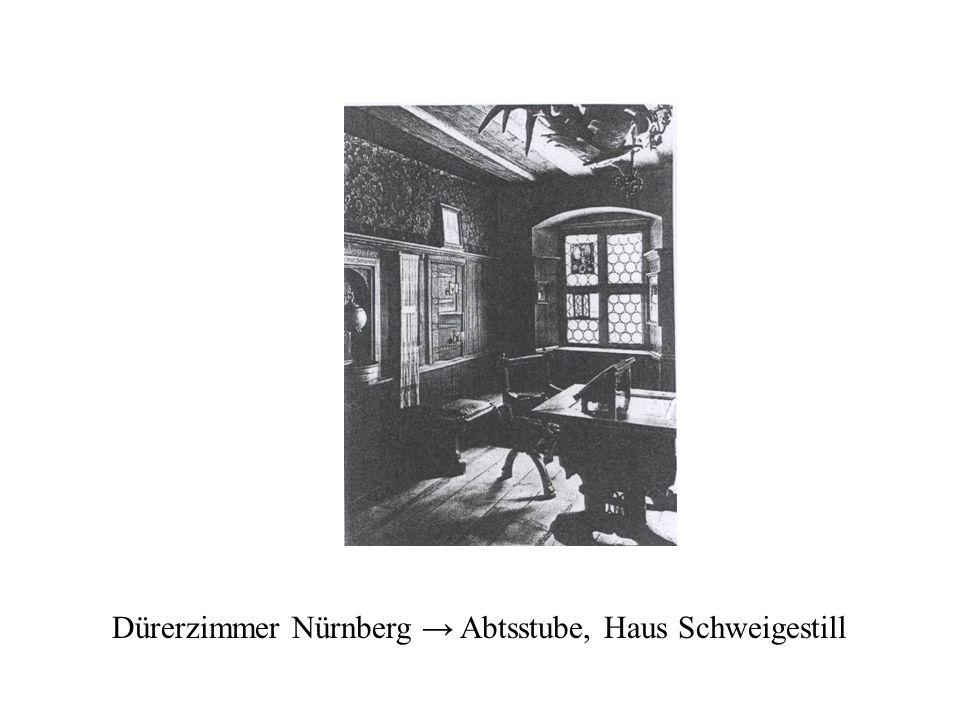 Dürerzimmer Nürnberg Abtsstube, Haus Schweigestill