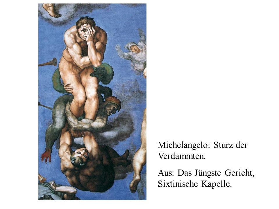 Michelangelo: Sturz der Verdammten. Aus: Das Jüngste Gericht, Sixtinische Kapelle.