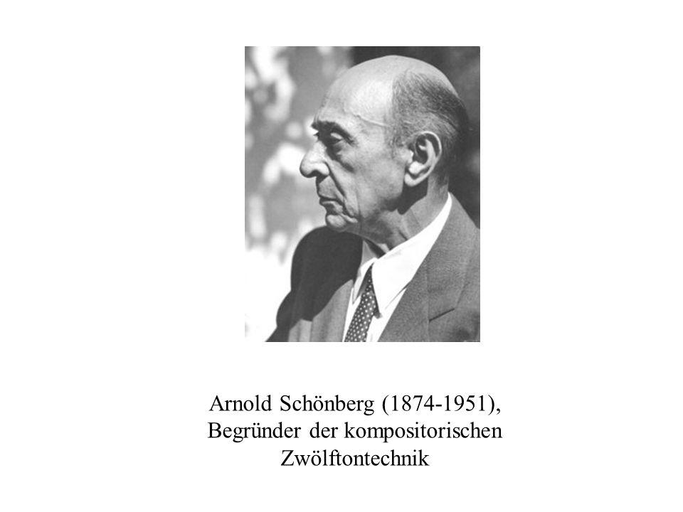 Arnold Schönberg (1874-1951), Begründer der kompositorischen Zwölftontechnik