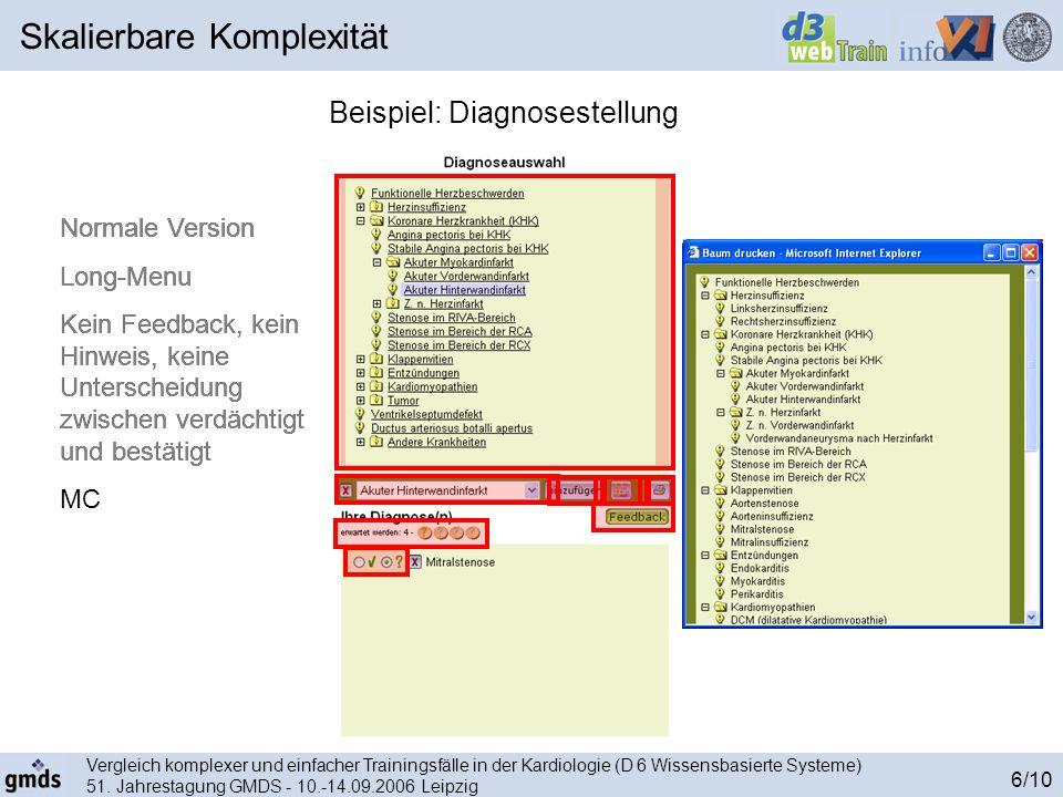 Vergleich komplexer und einfacher Trainingsfälle in der Kardiologie (D 6 Wissensbasierte Systeme) 51. Jahrestagung GMDS - 10.-14.09.2006 Leipzig 6/10