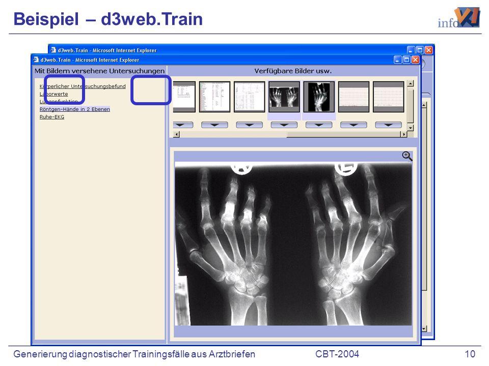 CBT-2004 10Generierung diagnostischer Trainingsfälle aus Arztbriefen Beispiel – d3web.Train