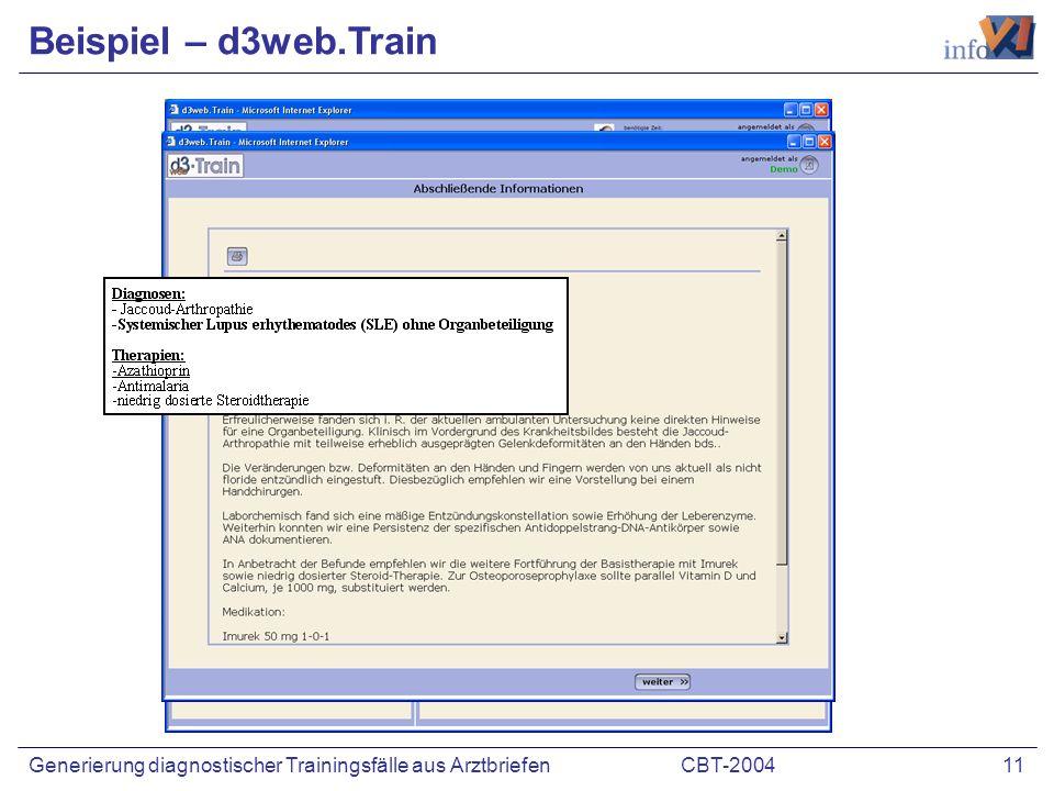 CBT-2004 11Generierung diagnostischer Trainingsfälle aus Arztbriefen Beispiel – d3web.Train
