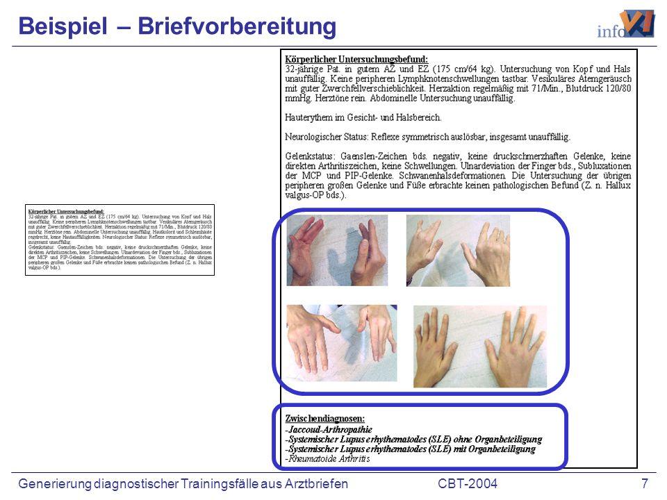 CBT-2004 7Generierung diagnostischer Trainingsfälle aus Arztbriefen Beispiel – Briefvorbereitung