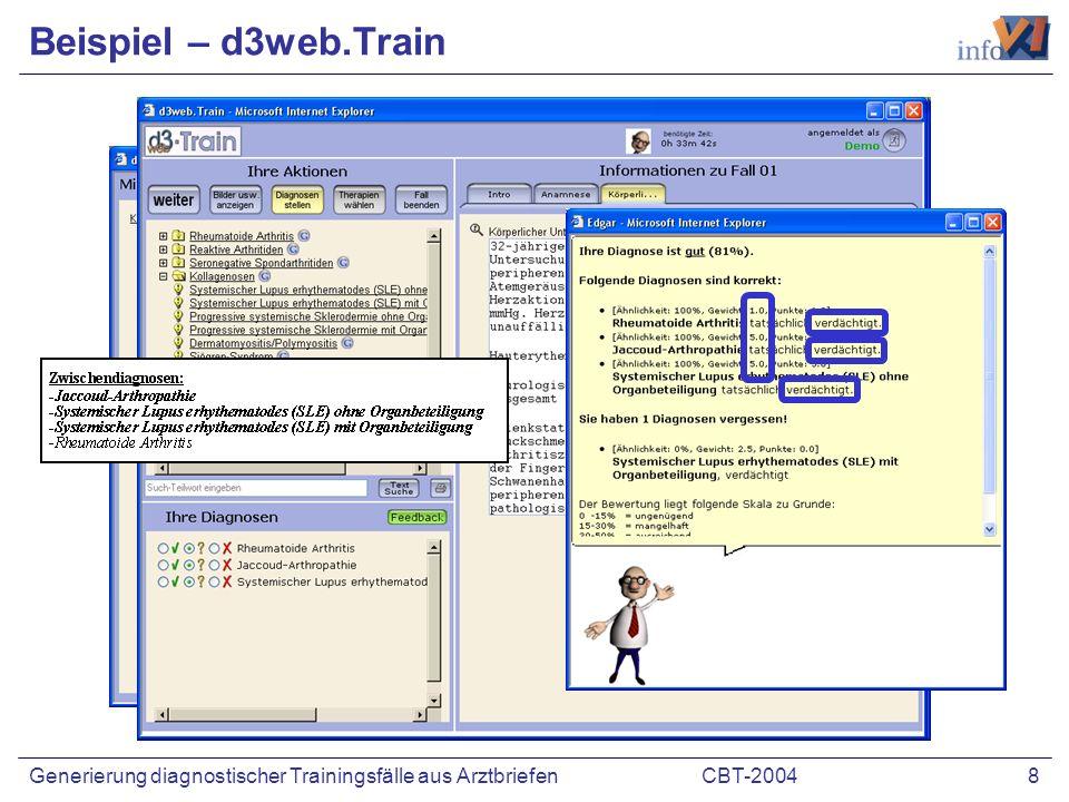 CBT-2004 8Generierung diagnostischer Trainingsfälle aus Arztbriefen Beispiel – d3web.Train
