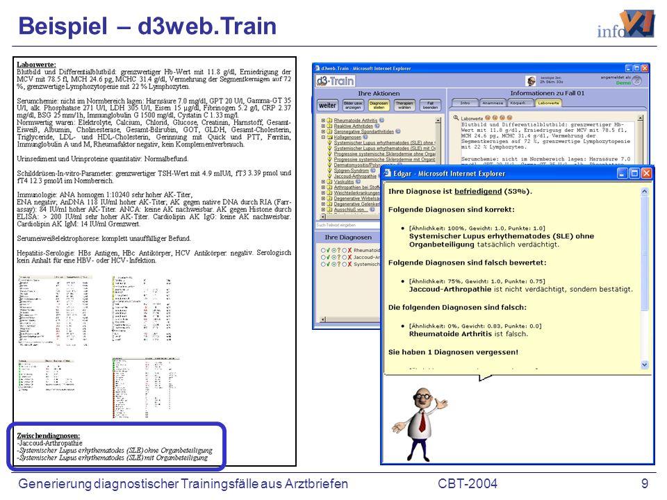 CBT-2004 9Generierung diagnostischer Trainingsfälle aus Arztbriefen Beispiel – d3web.Train