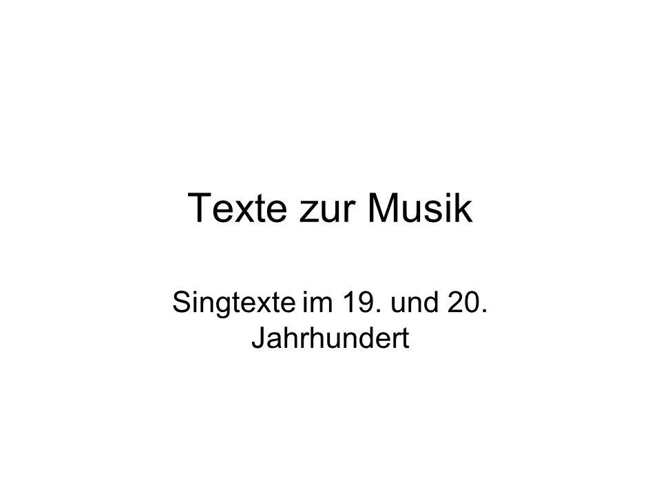 Texte zur Musik Singtexte im 19. und 20. Jahrhundert