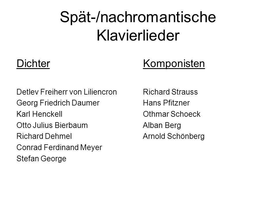 Spät-/nachromantische Klavierlieder Dichter Detlev Freiherr von Liliencron Georg Friedrich Daumer Karl Henckell Otto Julius Bierbaum Richard Dehmel Co