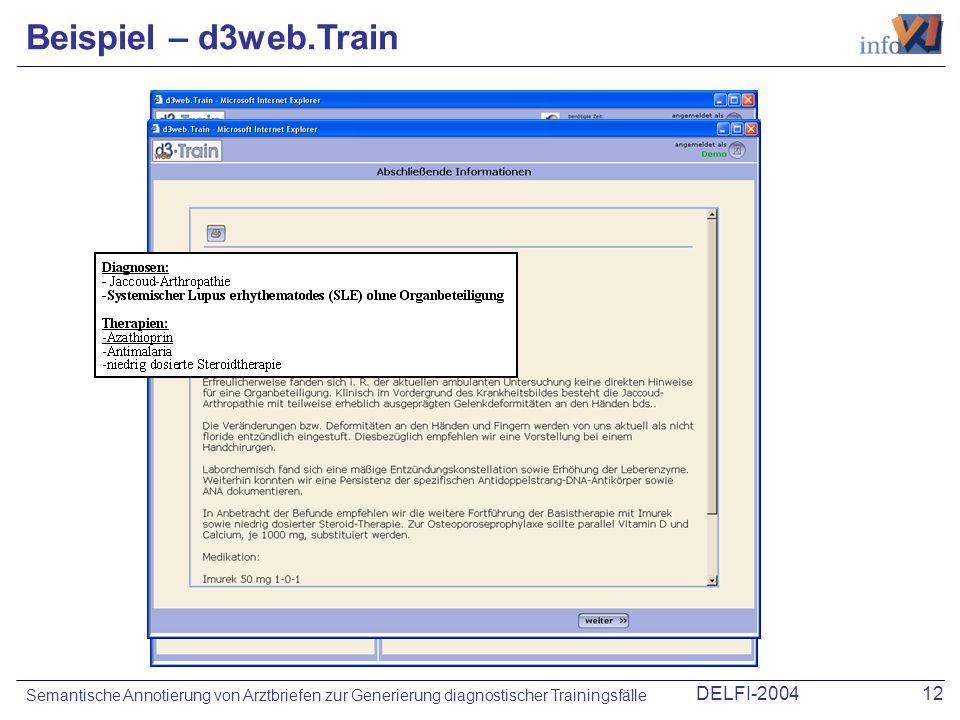 DELFI-200412 Semantische Annotierung von Arztbriefen zur Generierung diagnostischer Trainingsfälle Beispiel – d3web.Train