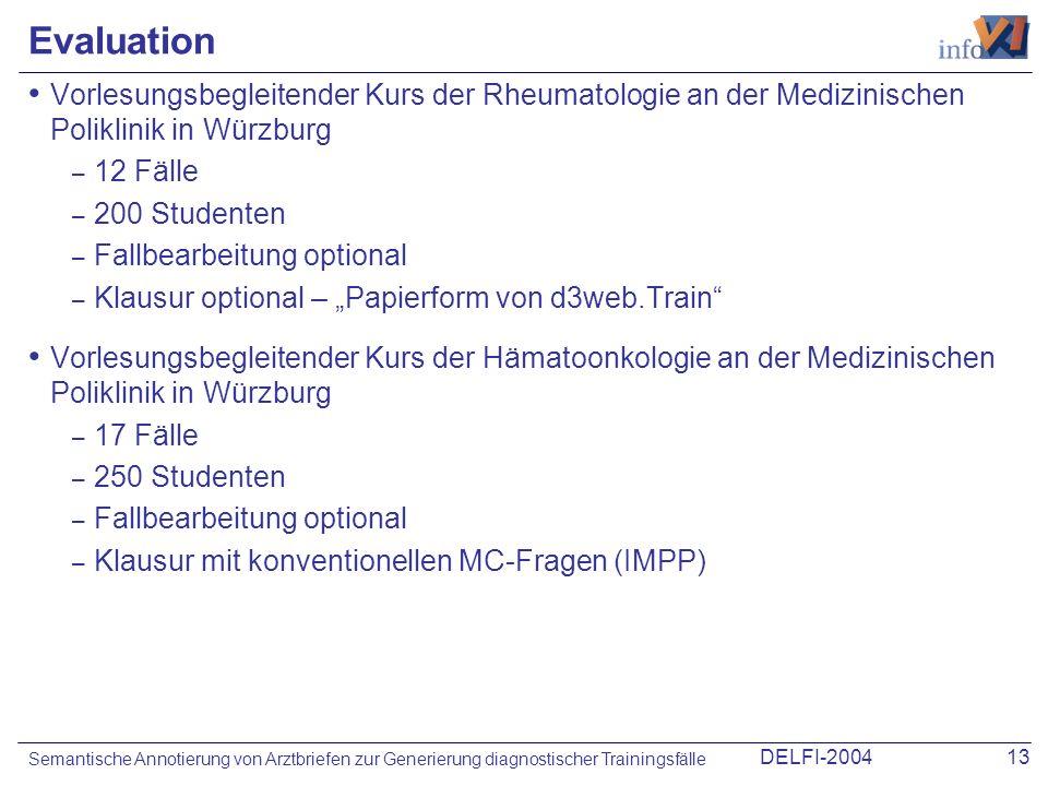 DELFI-200413 Semantische Annotierung von Arztbriefen zur Generierung diagnostischer Trainingsfälle Evaluation Vorlesungsbegleitender Kurs der Rheumato
