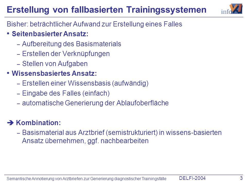 DELFI-200424 Semantische Annotierung von Arztbriefen zur Generierung diagnostischer Trainingsfälle Fragen.
