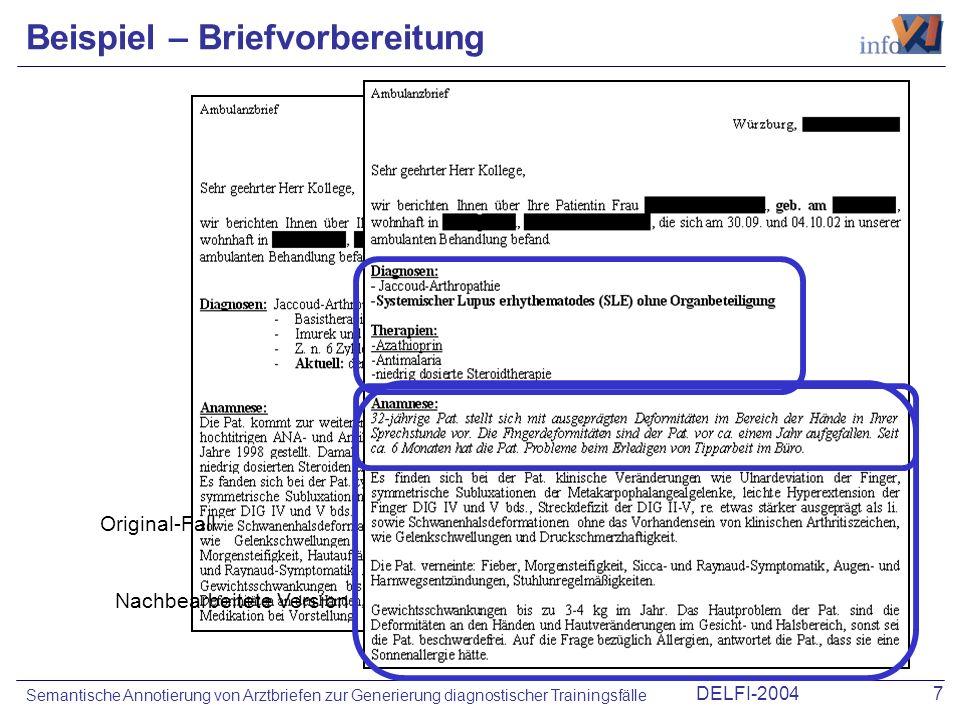 DELFI-20047 Semantische Annotierung von Arztbriefen zur Generierung diagnostischer Trainingsfälle Beispiel – Briefvorbereitung Original-Fall Nachbearb