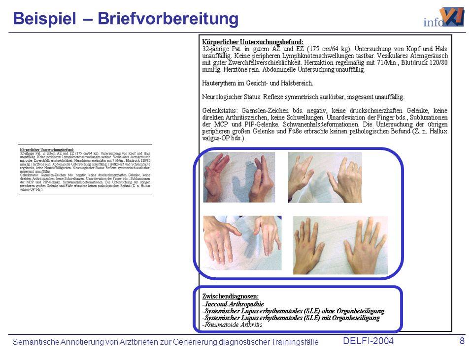 DELFI-20048 Semantische Annotierung von Arztbriefen zur Generierung diagnostischer Trainingsfälle Beispiel – Briefvorbereitung