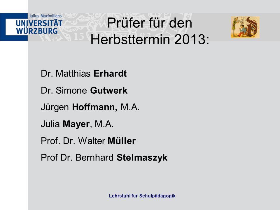 Lehrstuhl für Schulpädagogik Dr. Matthias Erhardt Dr. Simone Gutwerk Jürgen Hoffmann, M.A. Julia Mayer, M.A. Prof. Dr. Walter Müller Prof Dr. Bernhard