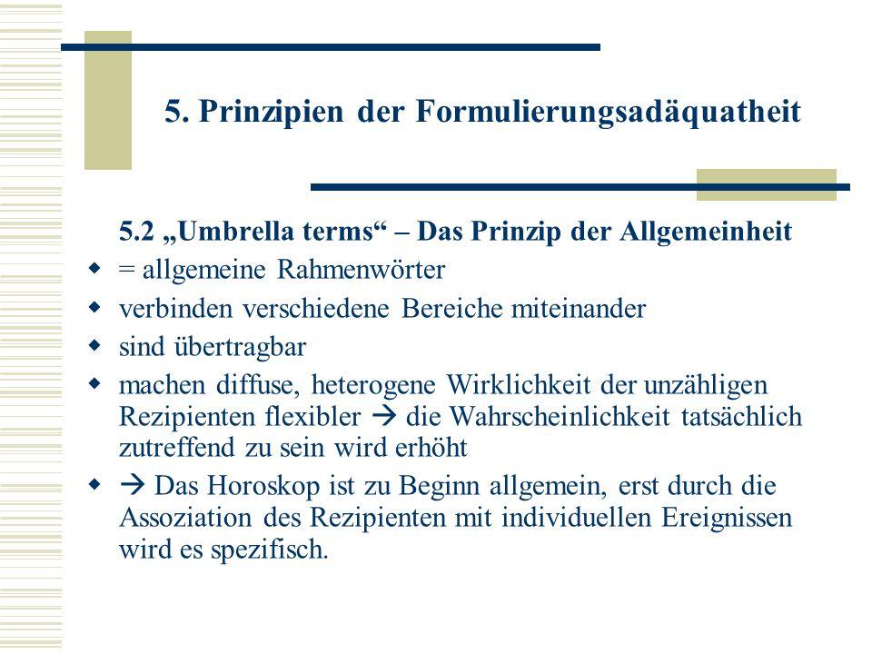 5. Prinzipien der Formulierungsadäquatheit 5.2 Umbrella terms – Das Prinzip der Allgemeinheit = allgemeine Rahmenwörter verbinden verschiedene Bereich