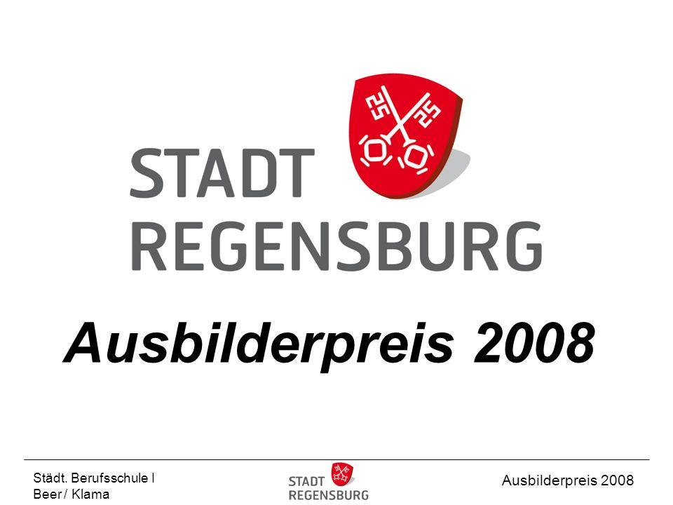 Städt. Berufsschule I Beer / Klama Ausbilderpreis 2008
