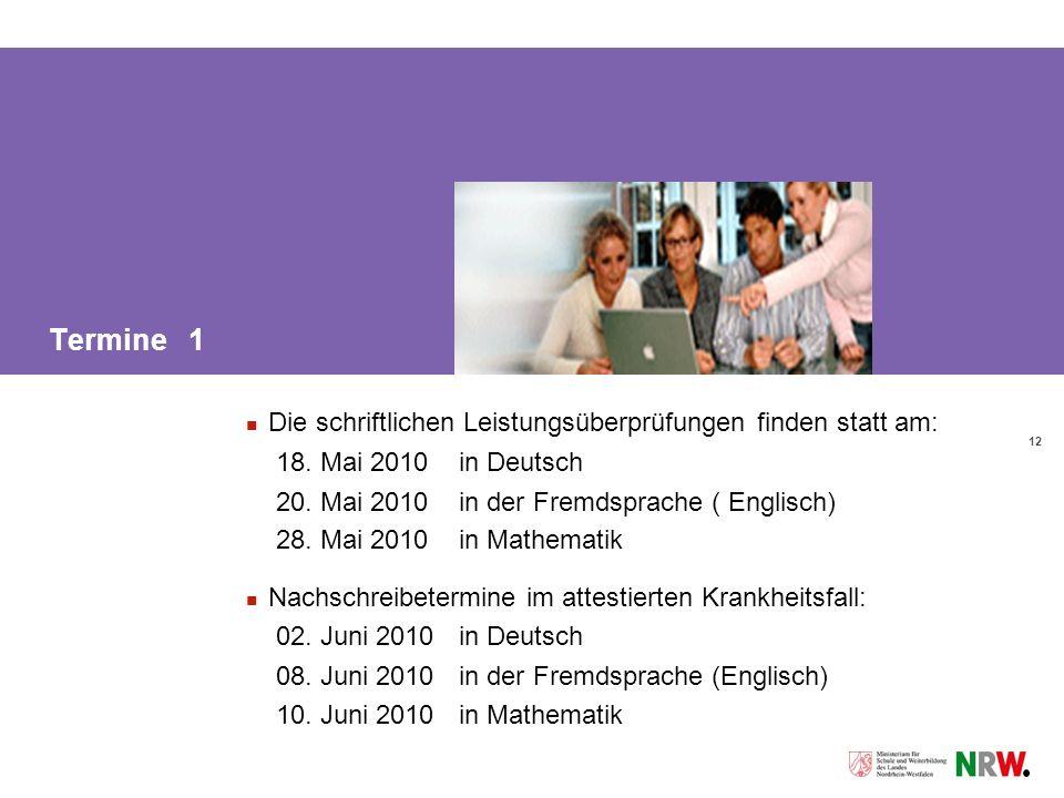 12 Termine 1 Die schriftlichen Leistungsüberprüfungen finden statt am: 18.