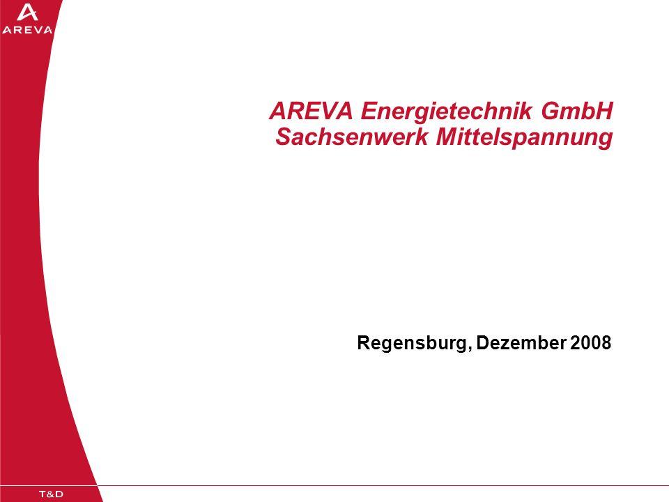 AREVA Energietechnik GmbH Sachsenwerk Mittelspannung Regensburg, Dezember 2008