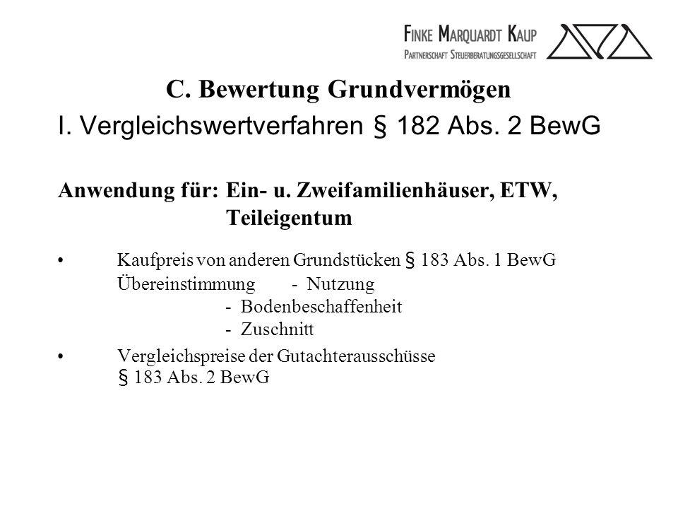 C. Bewertung Grundvermögen I. Vergleichswertverfahren § 182 Abs.