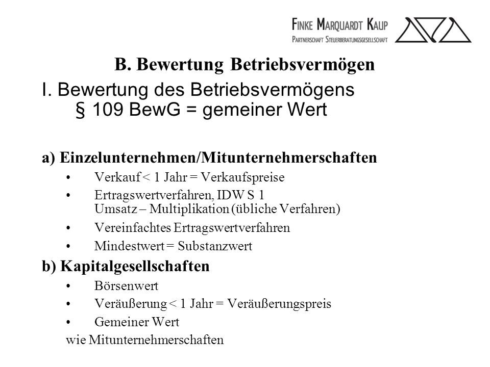 B. Bewertung Betriebsvermögen I.