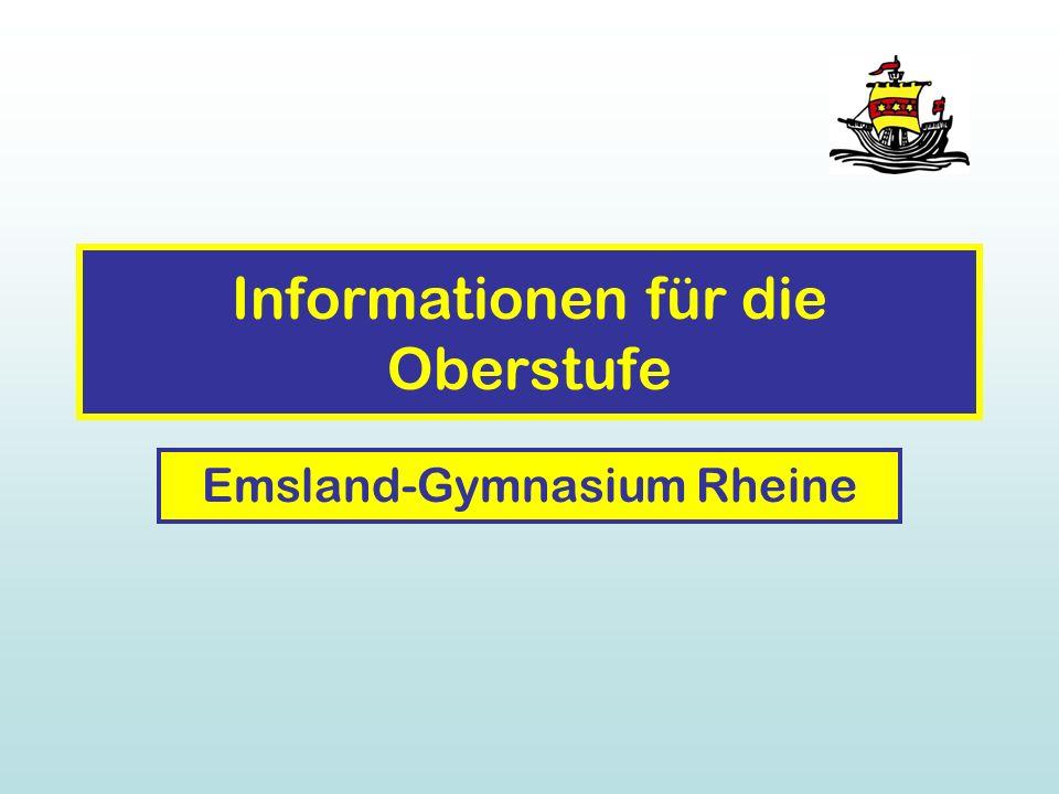 Informationen für die Oberstufe Emsland-Gymnasium Rheine