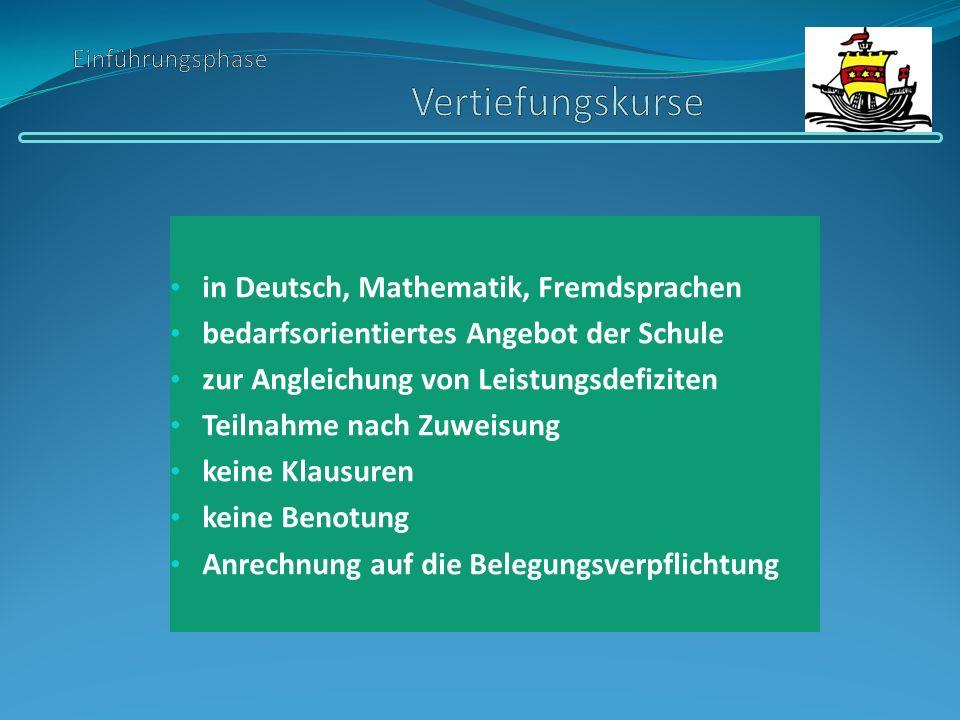 in Deutsch, Mathematik, Fremdsprachen bedarfsorientiertes Angebot der Schule zur Angleichung von Leistungsdefiziten Teilnahme nach Zuweisung keine Kla